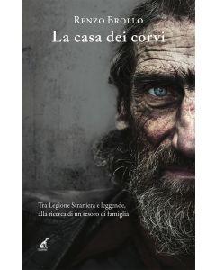 LA CASA DEI CORVI - Renzo Brollo