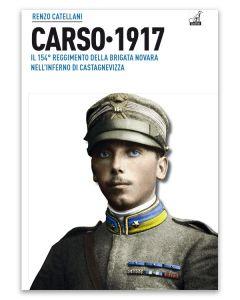 CARSO 1917 - Renzo Catellani