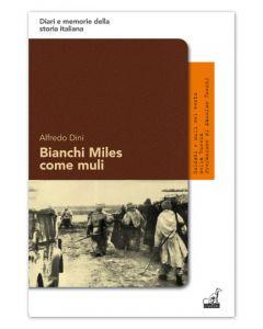 BIANCHI MILES COME MULI - Alfredo Dini