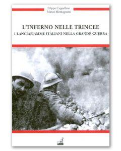 L'inferno nelle trincee - Filippo Cappellano, Marco Montagnani