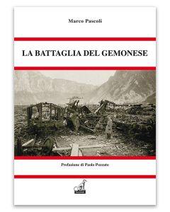 Marco Pascoli - LA BATTAGLIA DEL GEMONESE