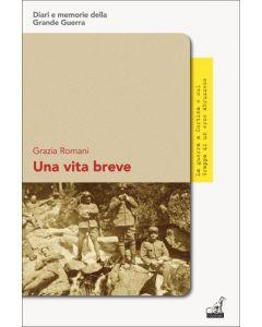 Grazia Romani - Una vita breve