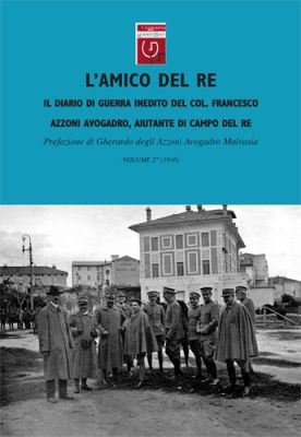 L'AMICO DEL RE - Vol.2 - Francesco degli Azzoni Avogadro
