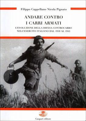 ANDARE CONTRO I CARRI ARMATI