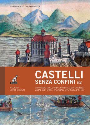 CASTELLI SENZA CONFINI Vol.3 - Gianni Virgilio, Wilhelm Deuer