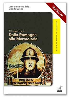 DALLA ROMAGNA ALLA MARMOLADA PER UN IDEALE REPUBBLICANO - Alfredo Ortali