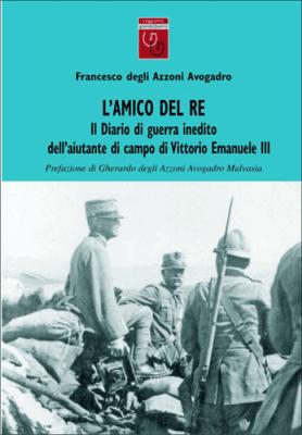L'AMICO DEL RE - Vol.1 - Francesco degli Azzoni Avogadro