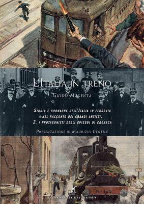 Guido Magenta - L'ITALIA IN TRENO - Vol.2