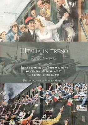 L'Italia in treno - Guido Magenta