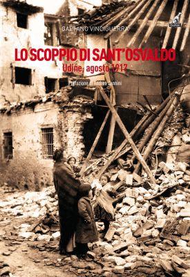 LO SCOPPIO DI SANT'OSVALDO - Gaetano Vinciguerra