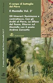 IL MONTELLO DELLA GRANDE GUERRA - Vol.3