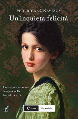 Federica G. Ravizza - Un'inquieta felicità