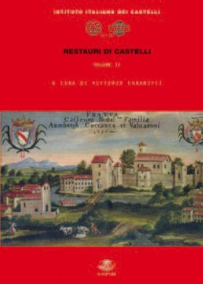 RESTAURI DI CASTELLI - Vol.2 - Istituto Italiano dei Castelli
