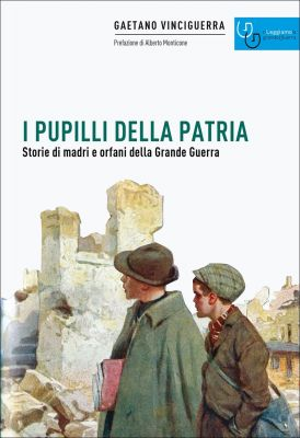 I PUPILLI DELLA PATRIA - Gaetano Vinciguerra