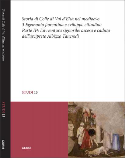 STUDI 13: STORIA DI COLLE DI VAL D'ELSA NEL MEDIOEVO - Vol3/2 - Paolo Cammarosano