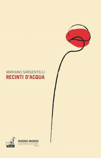 Mariano Sargentelli - RECINTI D'ACQUA