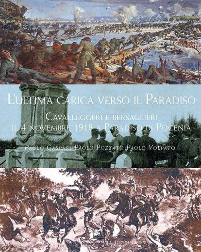 L'ULTIMA CARICA VERSO IL PARADISO - Paolo Gaspari, Paolo Pozzato, Paolo Volpato