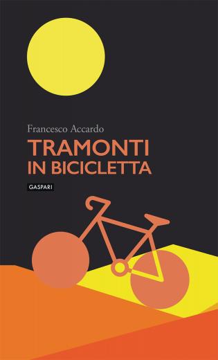TRAMONTI IN BICICLETTA - Francesco Accardo