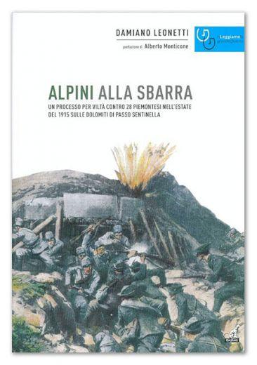 Damiano Leonetti, Alpini alla sbarra, Gaspari, 2014