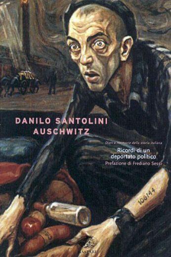 Danilo Santolini - AUSCHWITZ
