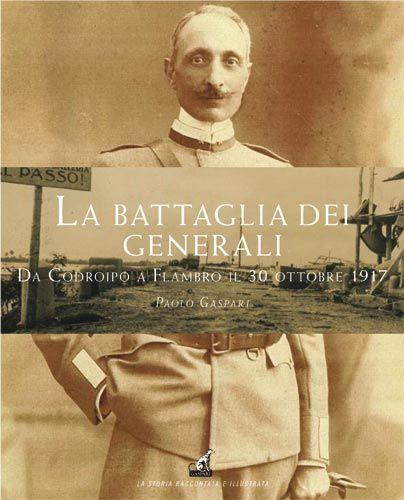 LA BATTAGLIA DEI GENERALI - Paolo Gaspari
