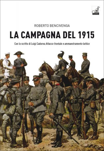 LA CAMPAGNA DEL 1915 - Roberto Bencivenga