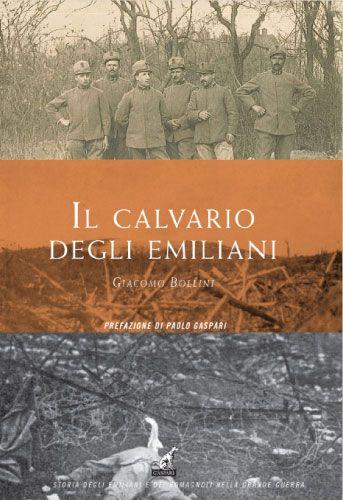 IL CALVARIO DEGLI EMILIANI - Giacomo Bollini