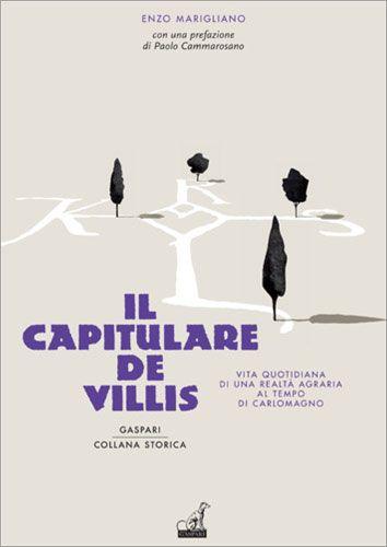 IL CAPITULARE DE VILLIS - Enzo Marigliano
