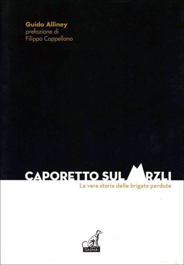 CAPORETTO SUL MRZLI - Guido Alliney
