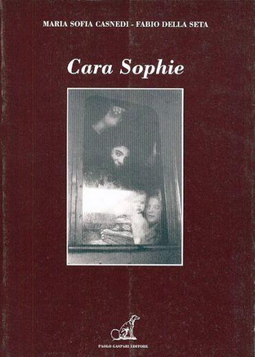 Maria Sofia Casnedi, Fabio Della Seta - CARA SOPHIE