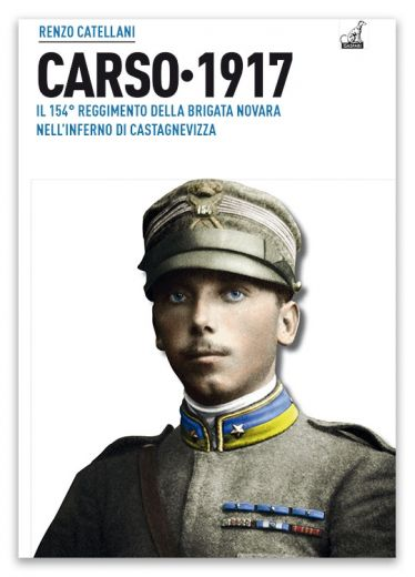 CARSO 1917 - Renzo Catellani