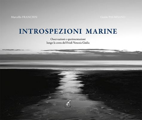 INTROSPEZIONI MARINE - Marcello Franchin, Guido Palmisano