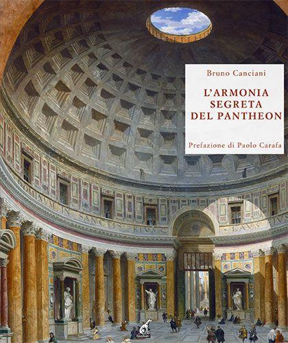L'ARMONIA SEGRETA DEL PANTHEON - Bruno Canciani