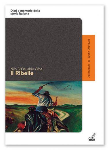 Nilo D'Osualdo Filos - Il Ribelle