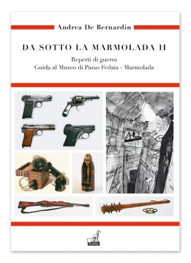 DA SOTTO LA MARMOLADA Vol.2 - Andrea De Bernardin