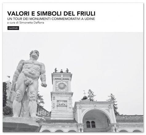 Simonetta Daffarra - VALORI E SIMBOLI DEL FRIULI