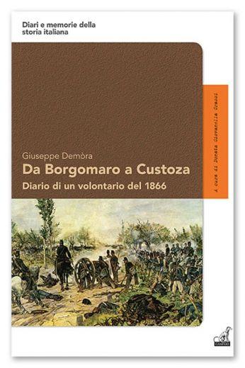 Giuseppe Demòra - Da Borgomaro a Custoza