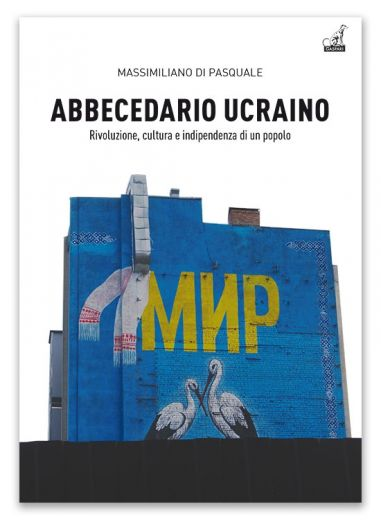 ABBECEDARIO UCRAINO - Massimiliano Di Pasquale