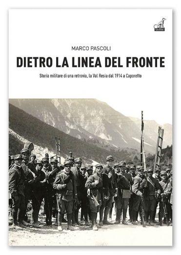 Marco Pascoli - DIETRO LA LINEA DEL FRONTE