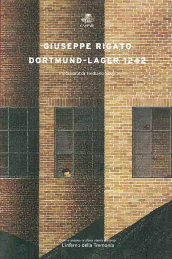 DORTMUND - LAGER 1242 - Giuseppe Rigato