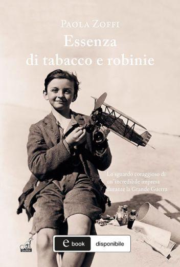 Paola Zoffi - Essenza di tabacco e robinie