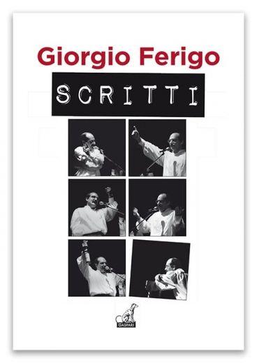 Giorgio Ferigo - SCRITTI