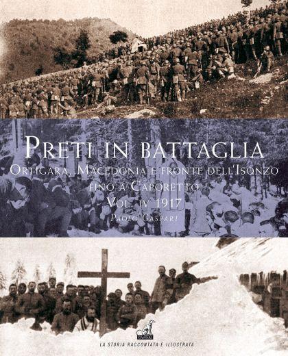 PRETI IN BATTAGLIA Vol.4 - Paolo Gaspari