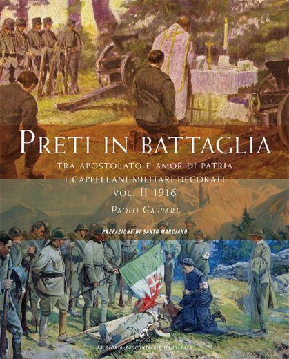 Paolo Gaspari - PRETI IN BATTAGLIA - Vol.2
