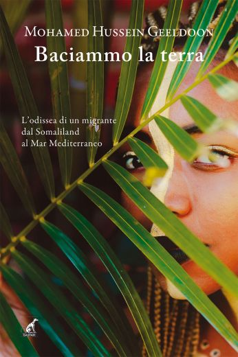 BACIAMMO LA TERRA - Mohamed Hussein Geeldoon