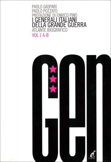 GENERALI ITALIANI - Vol.1 A-B
