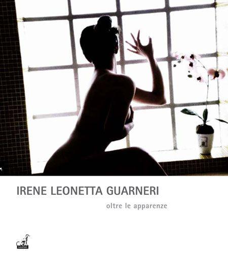 OLTRE LE APPARENZE - Irene Leonetta Guarneri