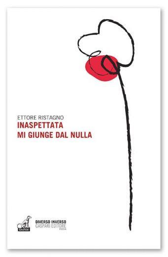 Ettore Ristagno - Inaspettata mi giunge dal nulla