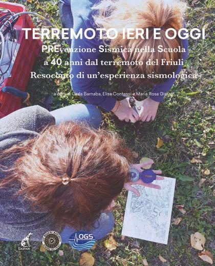 TERREMOTO IERI E OGGI - Prevenzione Sismica nella Scuola a 40 anni dal terremoto del Friuli