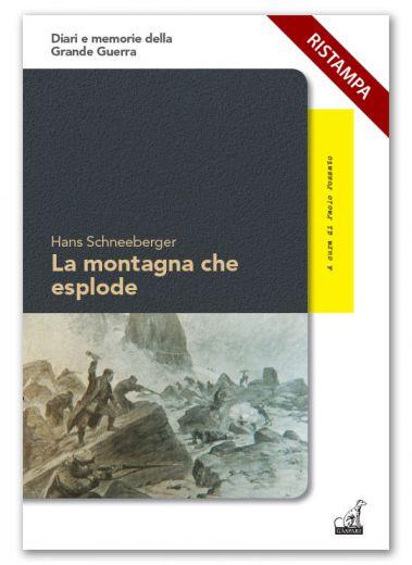 LA MONTAGNA CHE ESPLODE - Hans Schneeberger